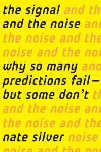 Cover of the book 'The Signal and the Noise' by Nate Silver. Published by The Penguin Press
